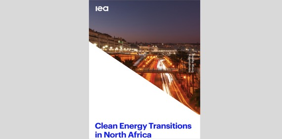 Clean Energy Transitions in North Africa (IEA report)
