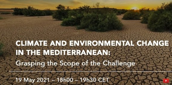 """Read more about the article Dialogue """"Climate and Environmental Change in the Mediterranean: Grasping the Scope of the Challenge"""", 19 May 2021"""